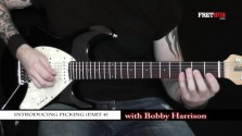 Introducing Picking Part 4 - a FretHub online guitar lesson, with Bobby Harrison