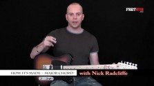 How It's Made 1 - Major Chord - a FretHub online guitar lesson, with Nick Radcliffe