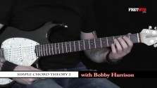 Simple Chord Theory 2 - a FretHub online guitar lesson, with Bobby Harrison