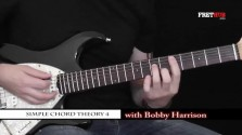 Simple Chord Theory 4 - a FretHub online guitar lesson, with Bobby Harrison