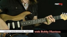 Slide: Open E part 1 - a FretHub online guitar lesson, with Bobby Harrison