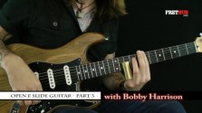 Slide: Open E part 3 - a FretHub online guitar lesson, with Bobby Harrison