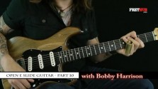 Slide: Open E part 10 - a FretHub online guitar lesson, with Bobby Harrison