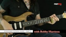 Slide: Standard Tuning 2 - a FretHub online guitar lesson, with Bobby Harrison