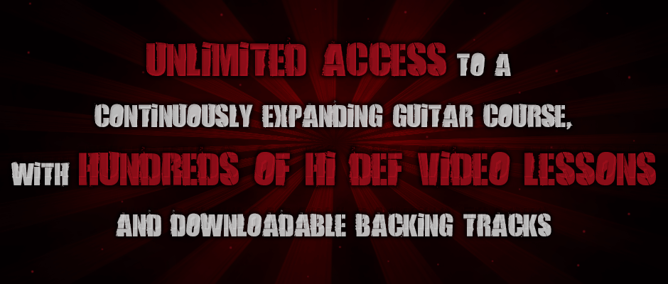 Unlimited access to a continuously expanding guitar course, featuring hundreds of hi def video lessons and downloadable backing tracks